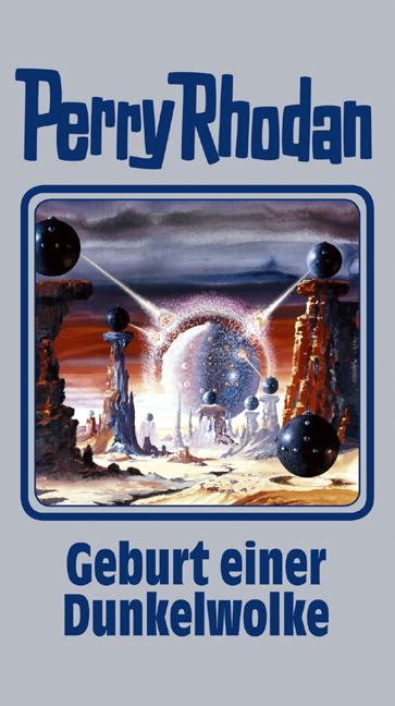 Perry Rhodan - Band 111: Geburt einer Dunkelwolke [Silbereinband]