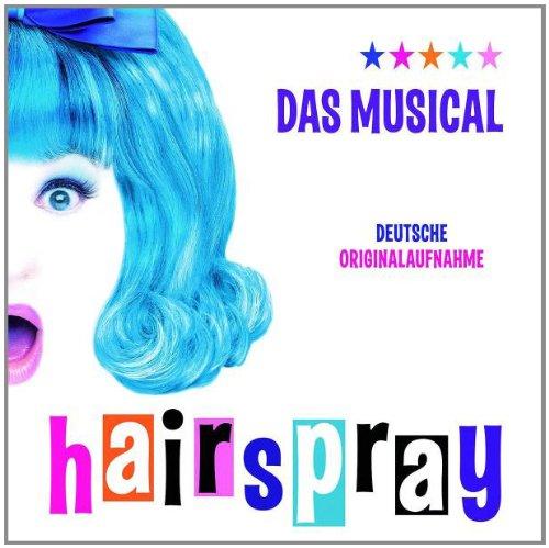 Deutsche Originalaufnahme - Hairspray: Das Musical