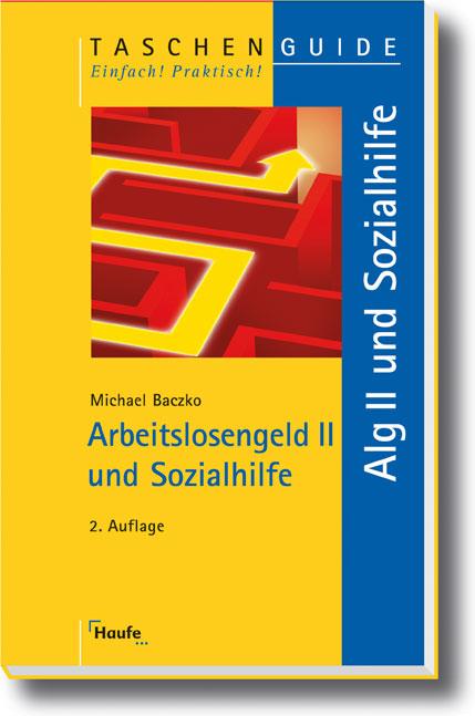 Arbeitslosengeld II und Sozialhilfe - Michael B...