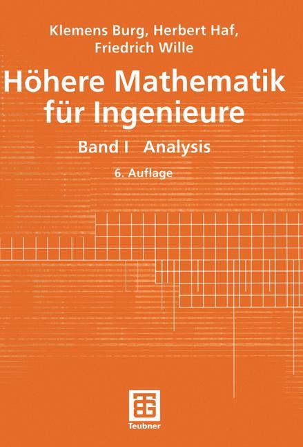 Höhere Mathematik für Ingenieure 1. Analysis - ...