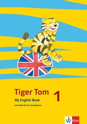 Tiger Tom 1. My English Book 1. Schuljahr. Nord...