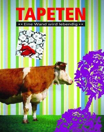 Tapeten - Eine Wand wird lebendig