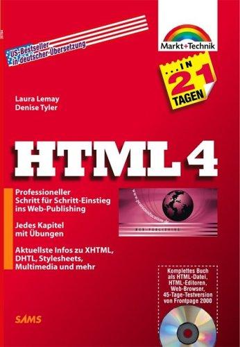 HTML 4 in 21 Tagen . Professioneller Schritt fü...