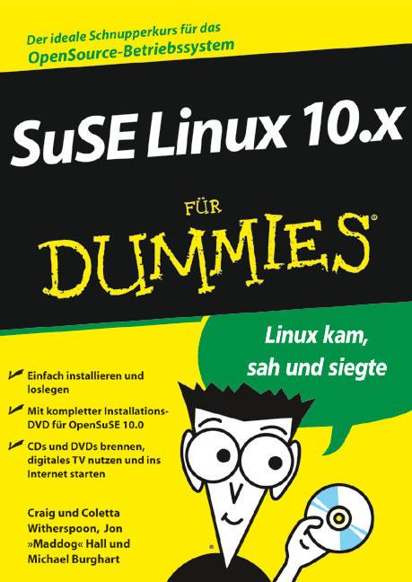 SUSE Linux 10.x für Dummies. Mit OpenSUSE 10.0 ...