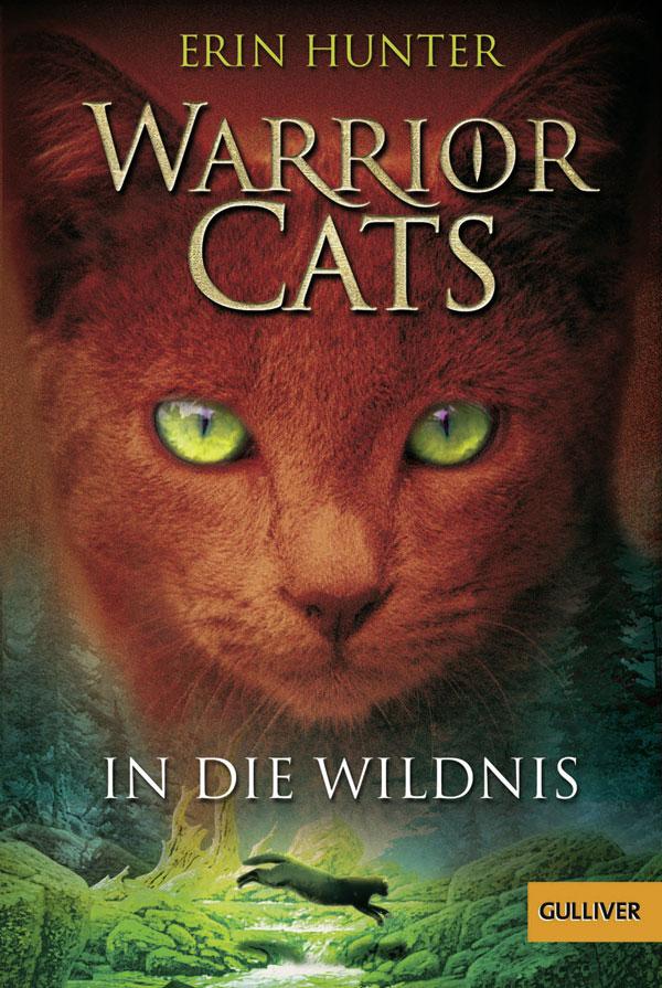 Warrior Cats - Band 01: In die Wildnis - Erin Hunter