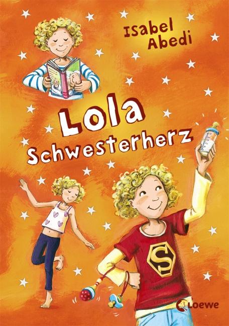 Lola Schwesterherz: Band 7 - Isabel Abedi