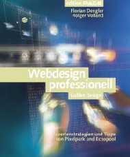 Webdesign professionell - Expertenstrategien un...