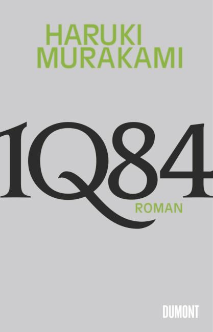 1Q84: Roman - Haruki Murakami