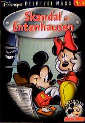 Detektei Maus, Nr.4, Skandal in Entenhausen - W...