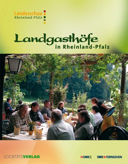 Landgasthöfe in Rheinland-Pfalz - Wolfgang Junglas