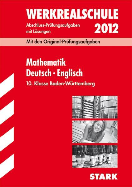 Abschluss-Prüfungsaufgaben Werkrealschule Baden...
