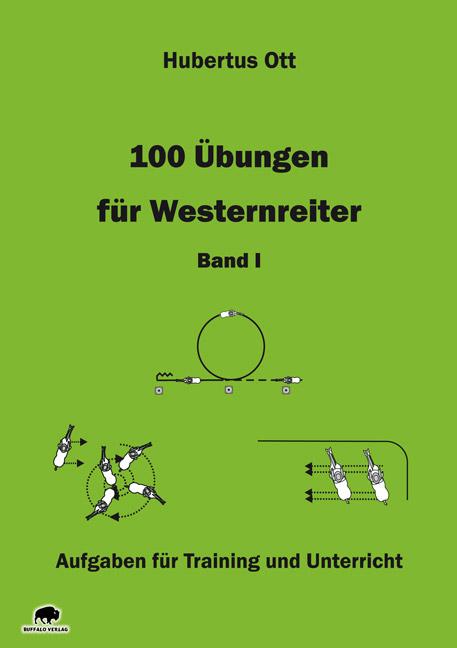 100 Übungen für Westernreiter - Band 1 - Hubertus Ott