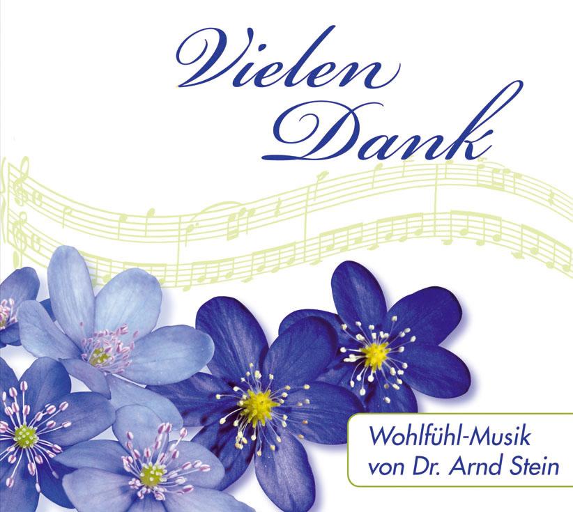 Arnd Stein - Wohlfühl-Musik-Vielen Dank