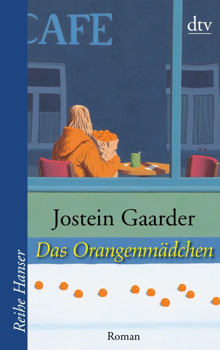Das Orangenmädchen: Roman - Jostein Gaarder