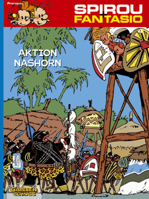 Spirou & Fantasio, Band 4: Aktion Nashorn: (Neuedition) - André Franquin