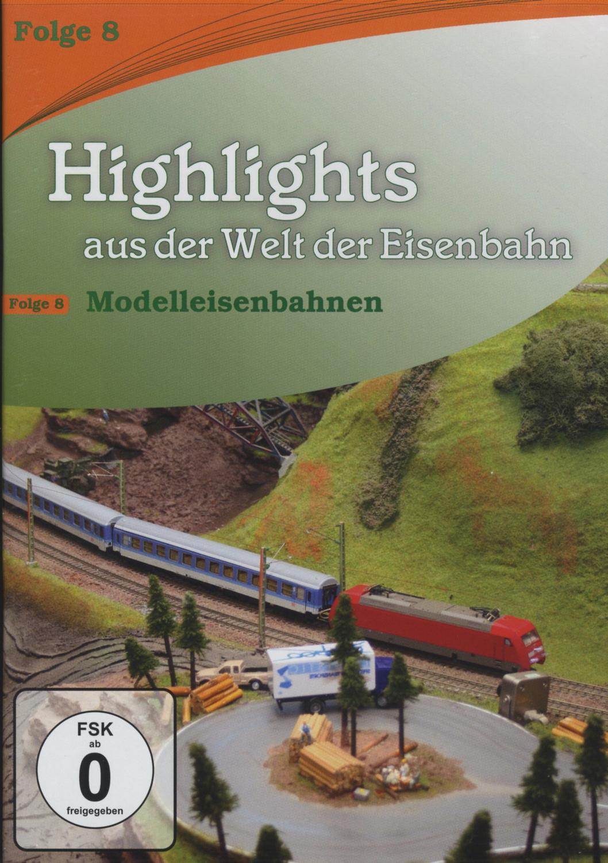 Highlights aus der Welt der Eisenbahn Vol. 8: M...
