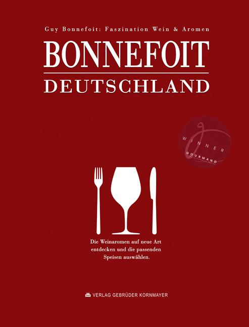 Bonnefoit Deutschland: Faszination Wein & Arome...