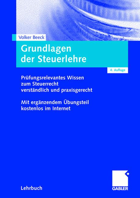 Grundlagen der Steuerlehre: Prüfungsrelevantes ...