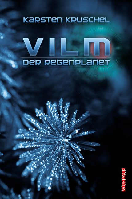 VILM 01. Der Regenplanet - Karsten Kruschel