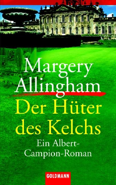 Der Hüter des Kelchs. Ein Albert-Campion-Roman. - Margery Allingham