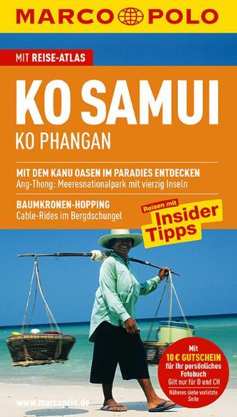 Marco Polo Reiseführer Ko Samui, Ko Phangan: Reisen mit Insider-Tipps. Mit Reiseatlas - Wilfried Hahn