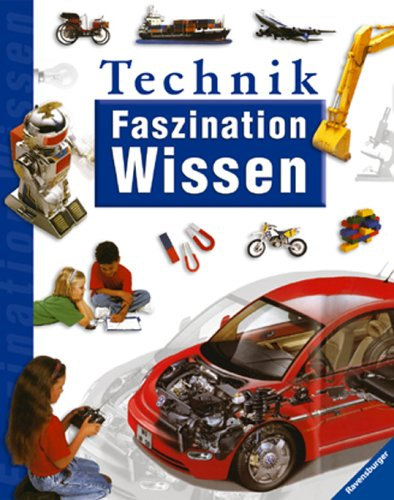 Faszination Wissen: Technik