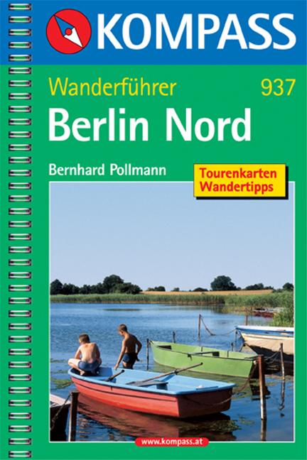 Berlin Nord: Wanderführer mit Tourenkarten und ...