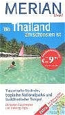 Wo Thailand am schönsten ist. Merian live!