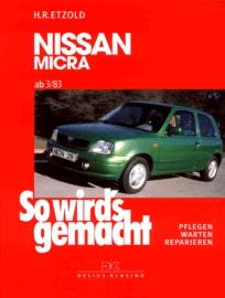 So wird´s gemacht. Pflegen - warten - reparieren: So wird´s gemacht, Bd.85: Nissan Micra von 3/83 bis 12/02 - Pflegen - warten - reparieren - Hans-Rüdiger Etzold