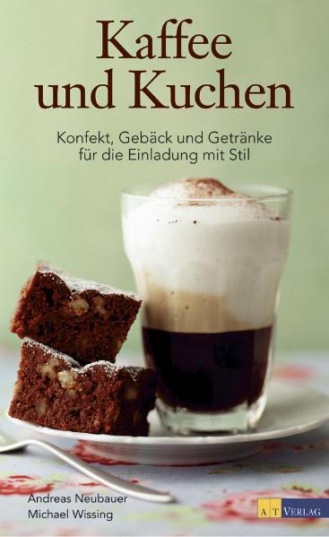 Kaffee und Kuchen: Konfekt, Gebäck und Getränke...