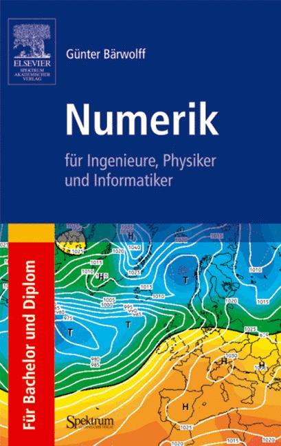 Numerik für Ingenieure, Physiker und Informatik...