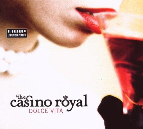 the Casino Royal - Dolce Vita