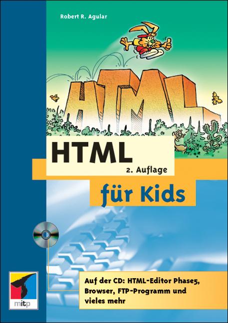 HTML für Kids - Robert R. Agular