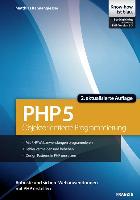 Objektorientierte Programmierung mit PHP 5: Stu...