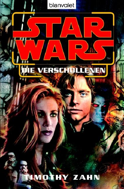 Star Wars: Die Verschollenen - Timothy Zahn