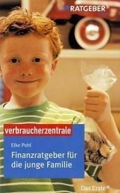 Finanzratgeber für die junge Familie: ARD-Ratge...