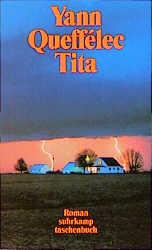 Tita: Roman (suhrkamp taschenbuch) - Yann Queff...