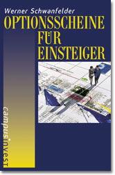 Optionsscheine für Einsteiger - Werner Schwanfe...