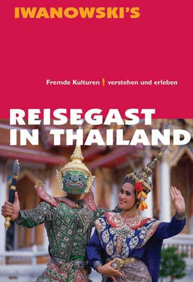 Reisegast in Thailand: Verstehen und erleben - ...