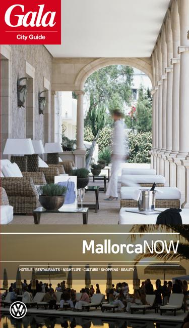 Mallorca NOW, GALA City Guide. Hotels / Restaur...