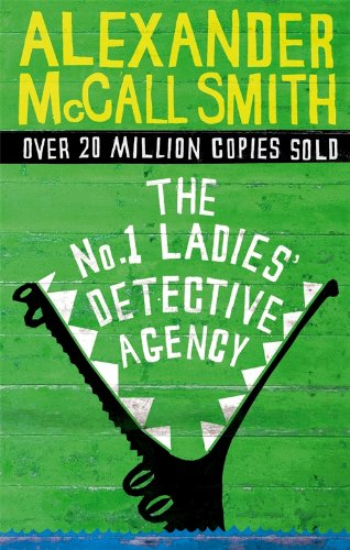 The No. 1 Ladies´ Detective Agency - Alexander McCall Smith