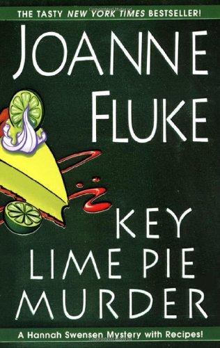 Key Lime Pie Murder (Hannah Swensen Mysteries) - Joanne Fluke