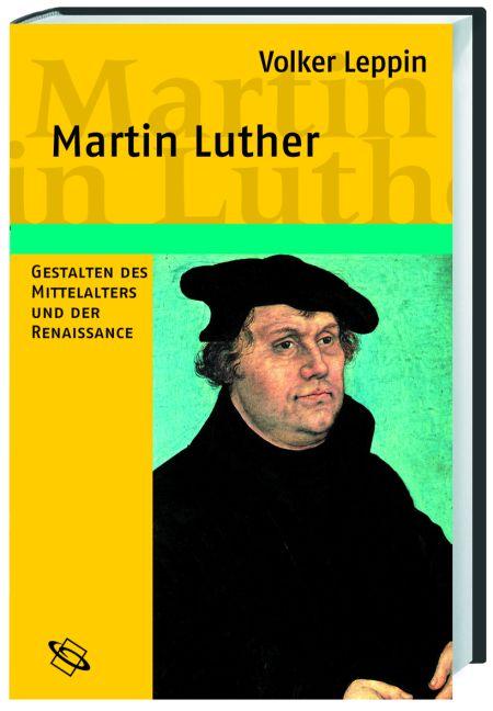 Martin Luther: Gestalten des Mittelalters und d...