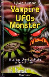 Vampire, UFOs, Monster - Sylvia Funston