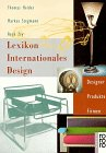 Lexikon Internationales Design. Designer, Produ...