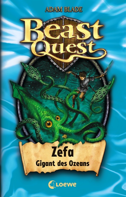Beast Quest 07. Zefa, Gigant des Ozeans - Adam Blade