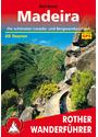 Rother Wanderführer: Madeira - Die schönsten Levada- und Bergwanderungen - 60 Touren mit GPS-Tracks - Rolf Goetz [9. Auflage 2014]