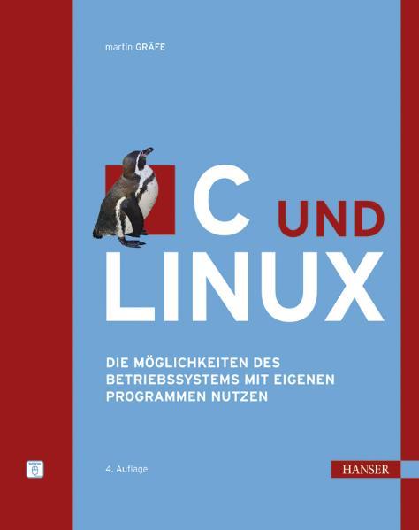 C und Linux: Die Möglichkeiten des Betriebssyst...