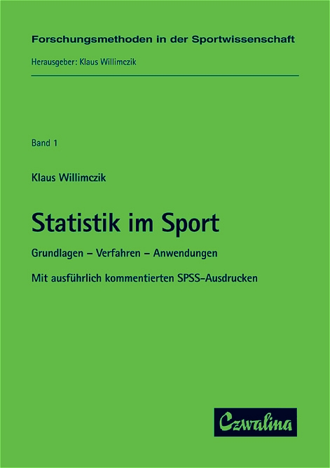 Statistik im Sport: Grundlagen, Verfahren, Anwe...
