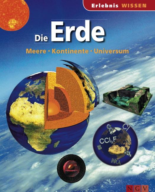 Die Erde: Meere, Kontinente, Universum